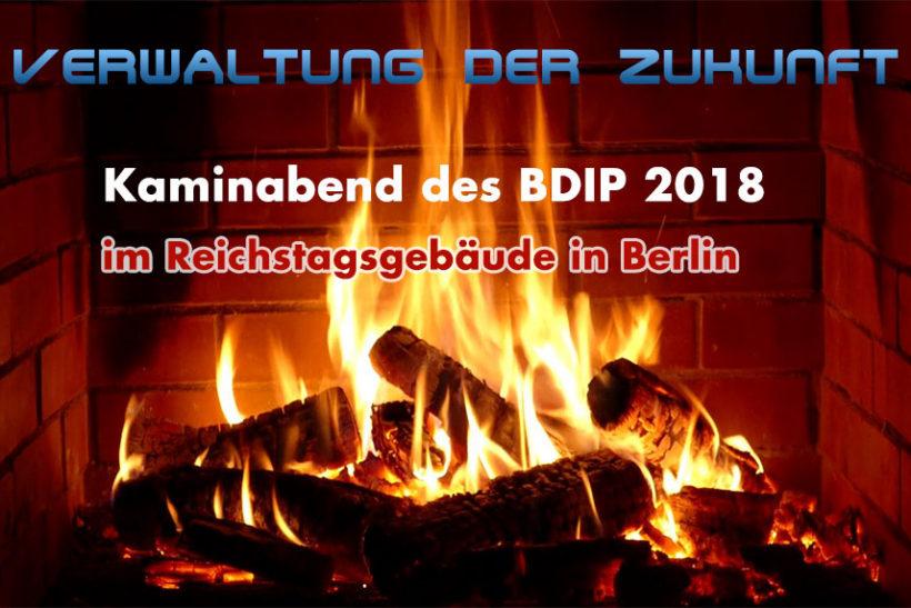 Verwaltung der Zukunft Kaminabend des BDIP 2018: Nächste Ausfahrt Zukunft – Perspektiven moderner Verwaltungsdienste